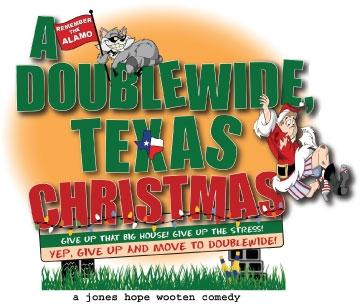 A Doublewide, Texas Christmas - a Jones, Hope, & Wooten comedy