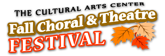 Dothan Cultural Arts Center Choral & Theatre Festival
