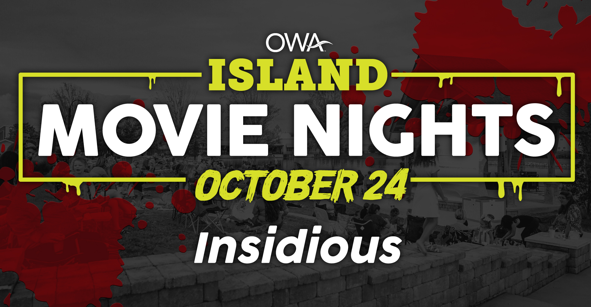"Island Movie Nights ft. ""Insidious"""
