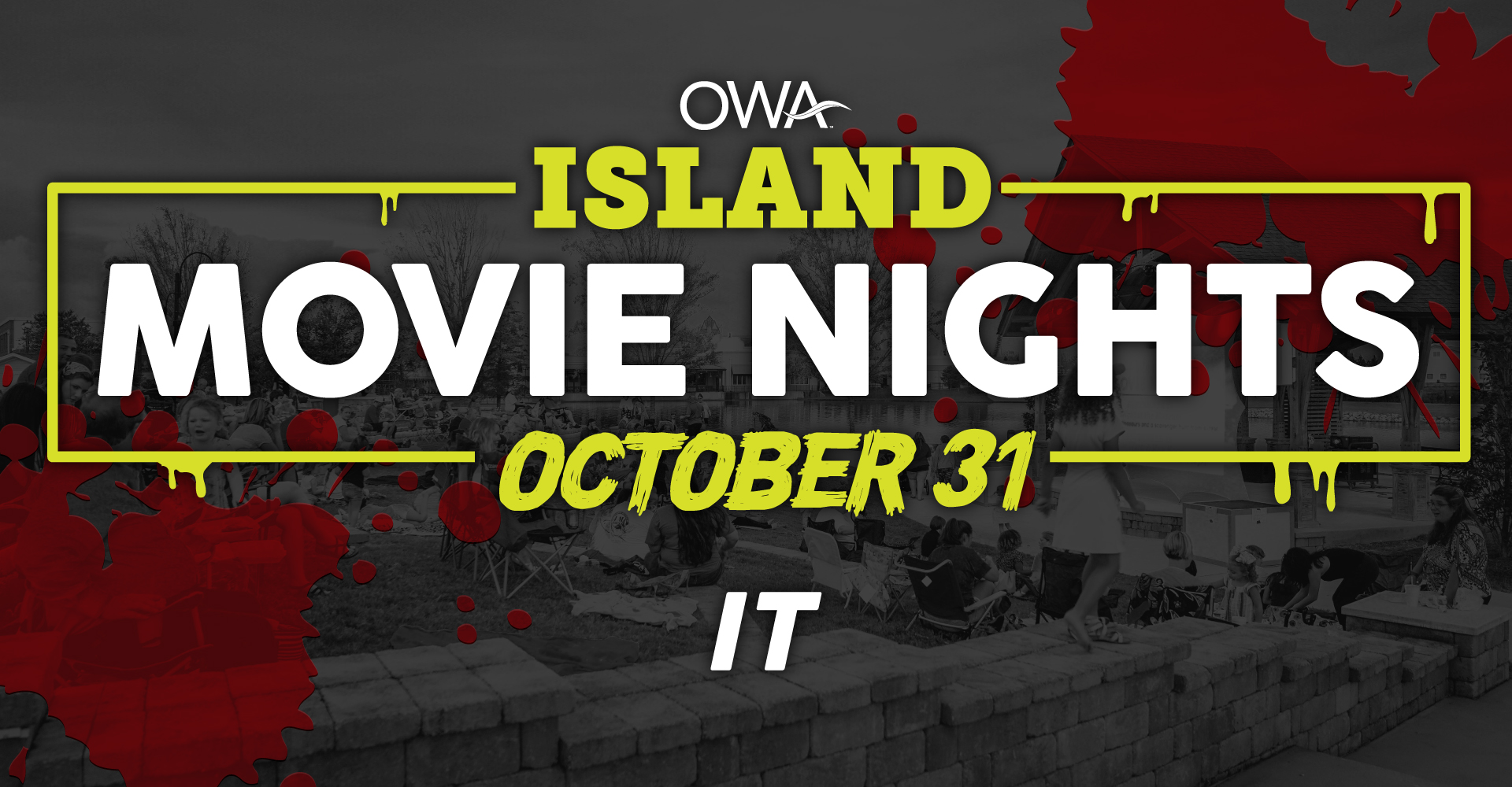 "Island Movie Nights ft. ""It"""