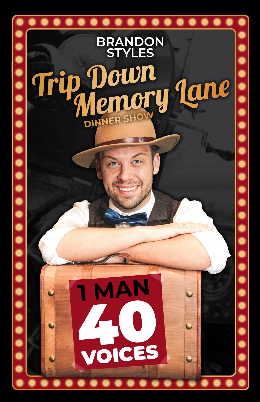 Trip Down Memory Lane Dinner Show Presented by Brandon Styles
