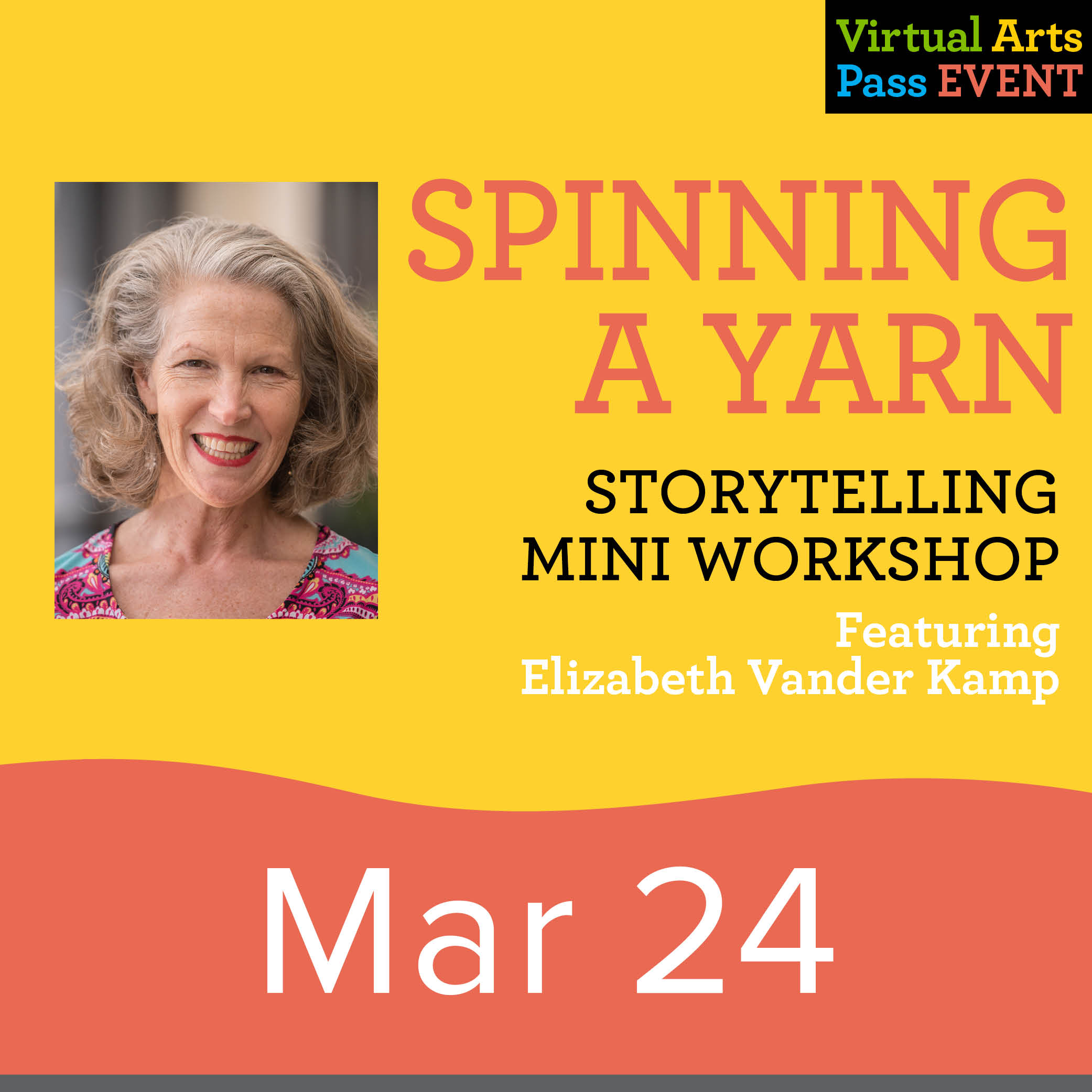 Virtual Arts Pass Workshop Spinning a Yarn: Storytelling Mini Workshop