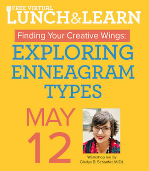 Lunch & Learn Finding Your Creative Wings: Exploring Enneagram Types