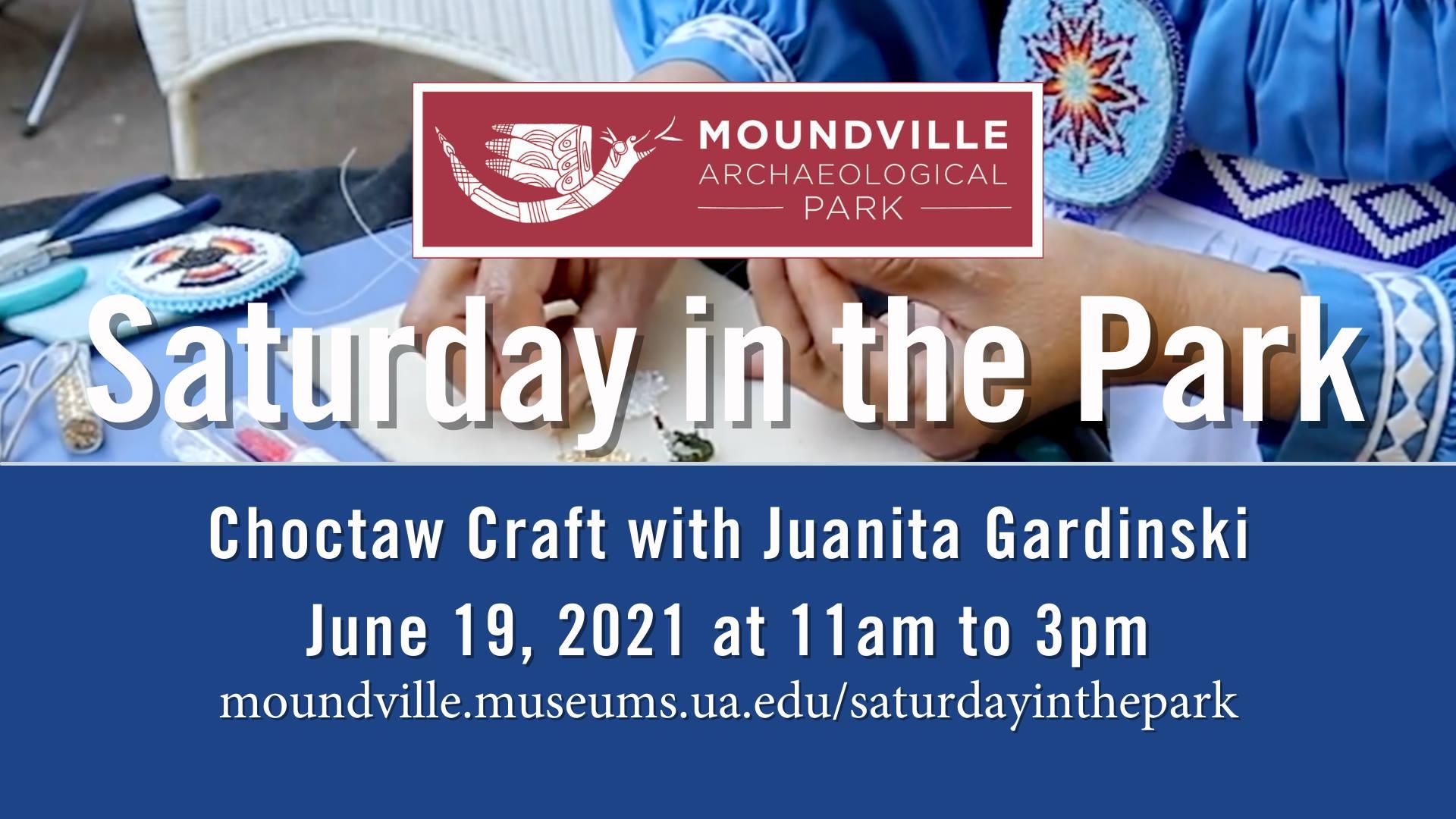 Saturday in the Park: Choctaw Craft with Juanita Gardinski