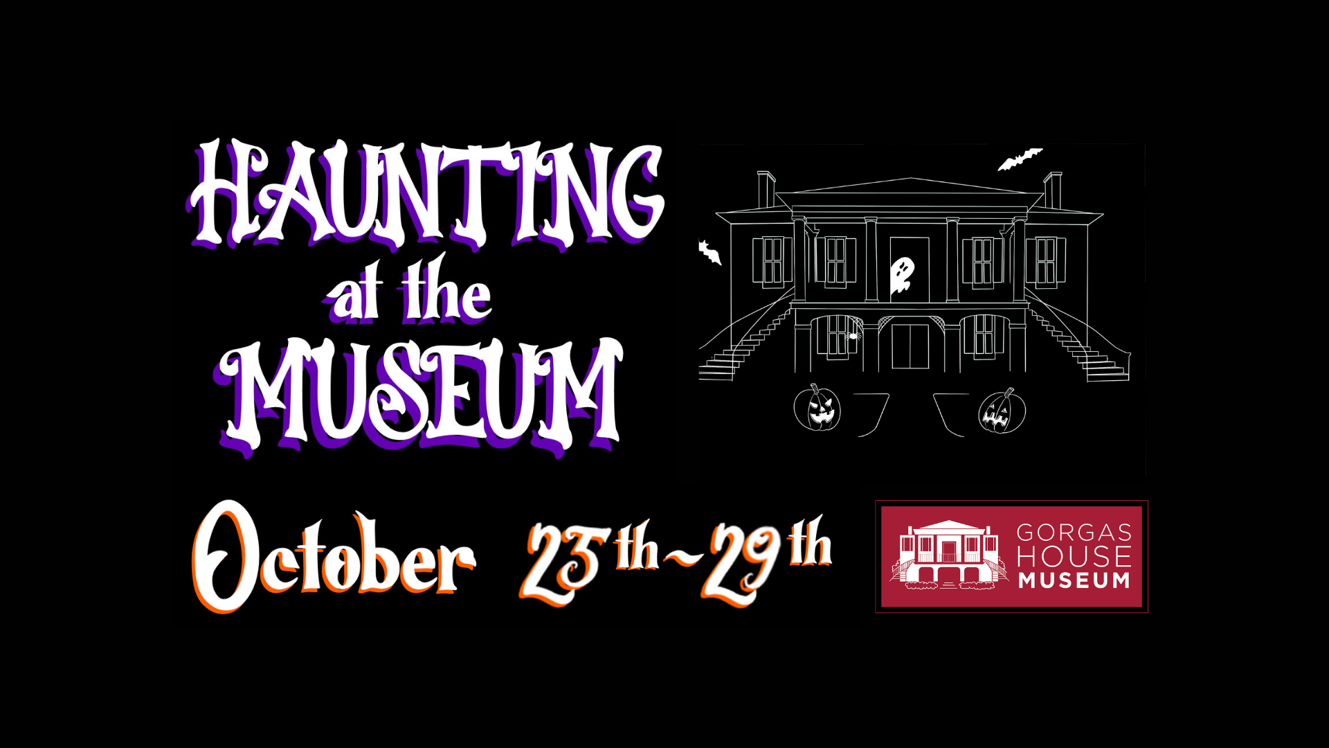 Haunting at The Gorgas House Museum